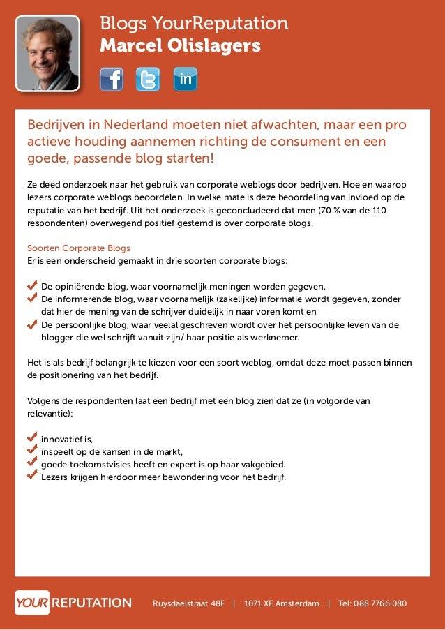 Blogs YourReputation Marcel Olislagers Bedrijven in Nederland moeten niet afwachten, maar een pro actieve houding aannemen...