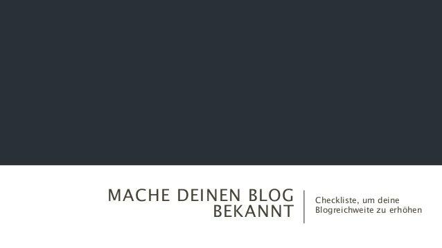 MACHE DEINEN BLOG BEKANNT Checkliste, um deine Blogreichweite zu erhöhen