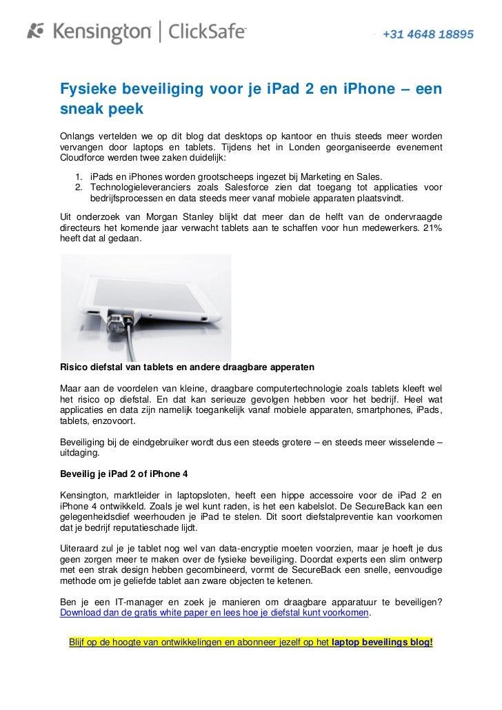 Fysieke beveiliging voor je iPad 2 en iPhone – eensneak peekOnlangs vertelden we op dit blog dat desktops op kantoor en th...