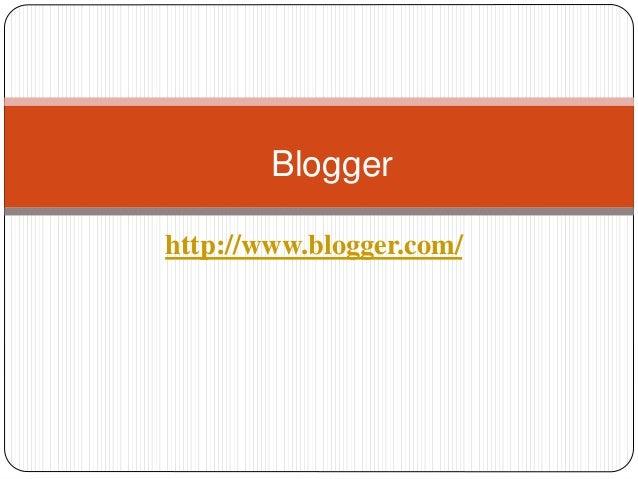 http://www.blogger.com/ Blogger