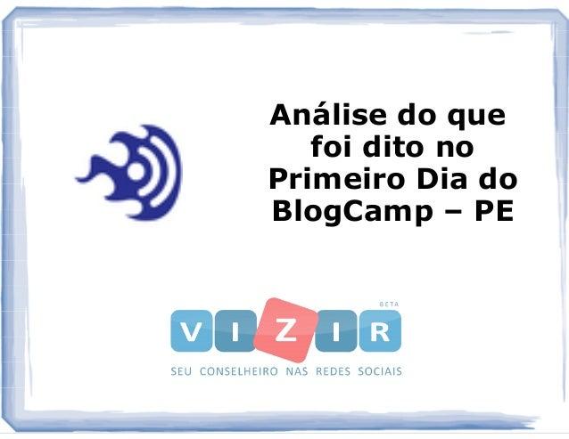Análise do que foi dito no Primeiro Dia do BlogCamp – PE