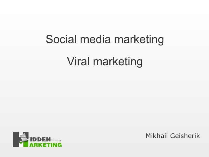 Social media marketing Viral marketing Mikhail Geisherik