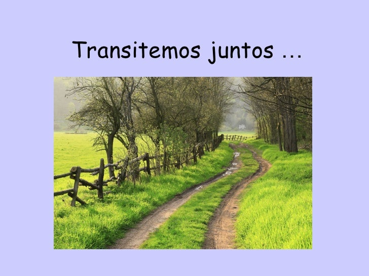 Transitemos juntos …