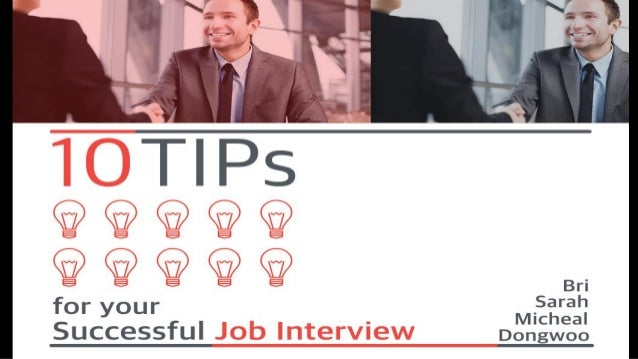 10 Tips for Your Successful Job Interview
