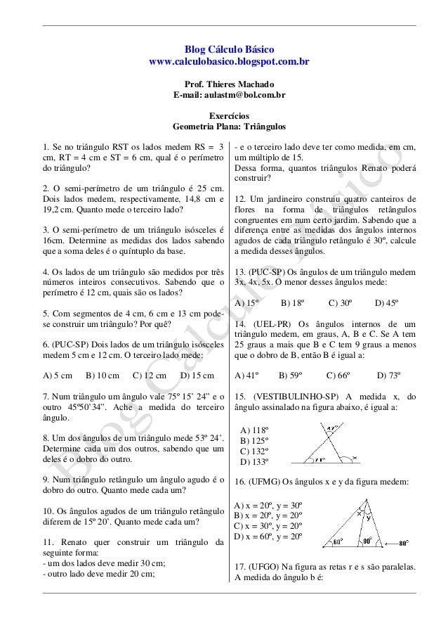 Blog Cálculo Básico www.calculobasico.blogspot.com.br Prof. Thieres Machado E-mail: aulastm@bol.com.br Exercícios Geometri...