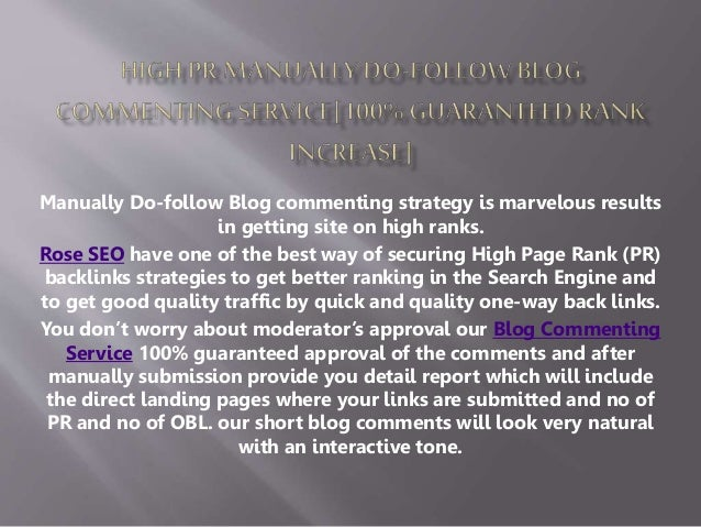 Manually Do-follow Blog commenting strategy is marvelous results  in getting site on high ranks.  Rose SEO have one of the...
