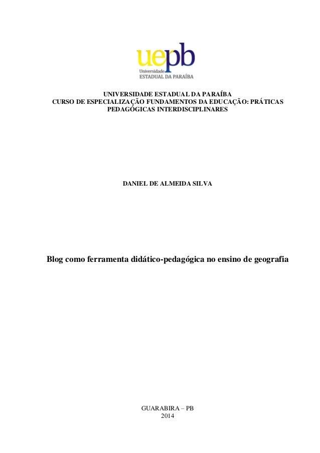 UNIVERSIDADE ESTADUAL DA PARAÍBA CURSO DE ESPECIALIZAÇÃO FUNDAMENTOS DA EDUCAÇÃO: PRÁTICAS PEDAGÓGICAS INTERDISCIPLINARES ...
