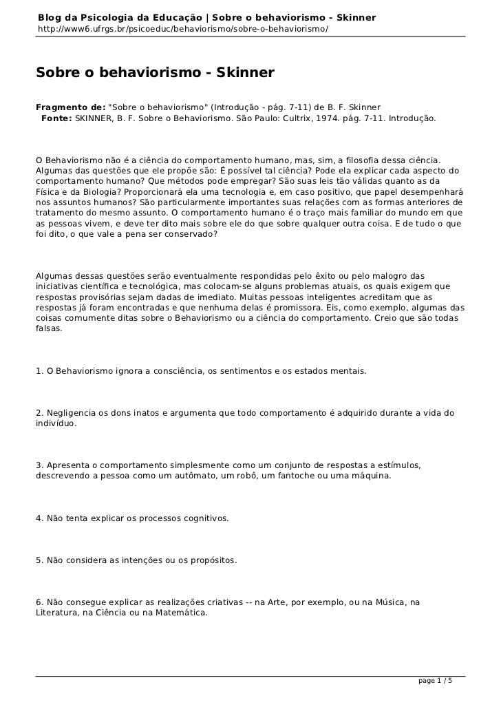 Blog da Psicologia da Educação | Sobre o behaviorismo - Skinnerhttp://www6.ufrgs.br/psicoeduc/behaviorismo/sobre-o-behavio...