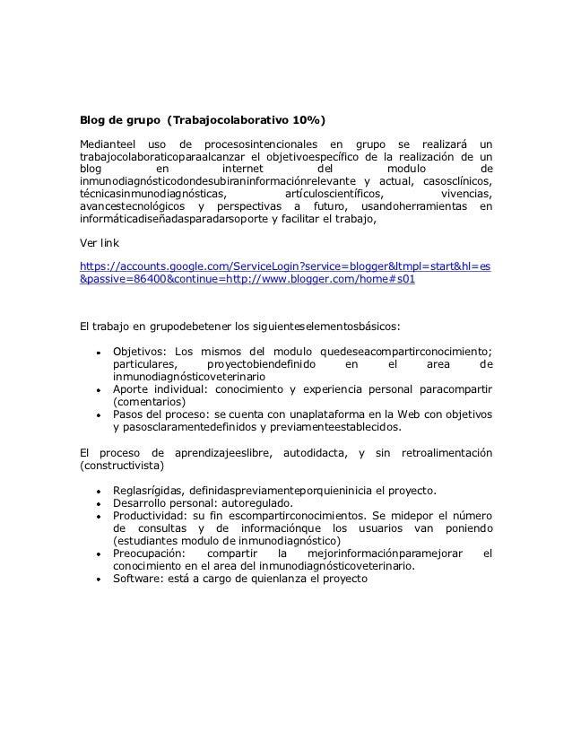 Blog de grupo (Trabajocolaborativo 10%)Medianteel uso de procesosintencionales en grupo se realizará untrabajocolaboratico...