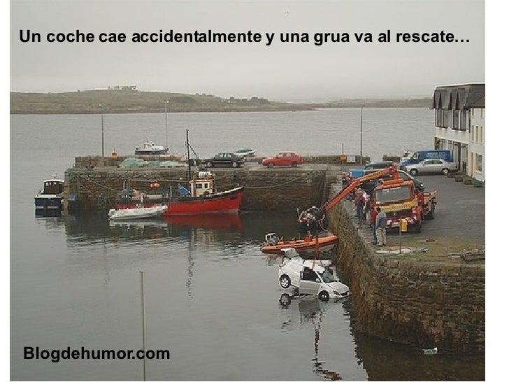 Un coche cae accidentalmente y una grua va al rescate… Blogdehumor.com