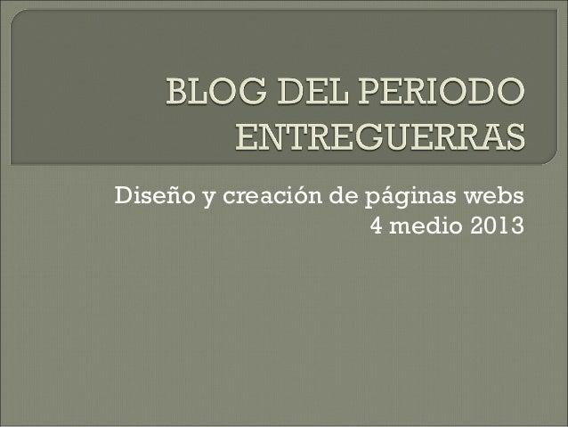 Diseño y creación de páginas webs4 medio 2013
