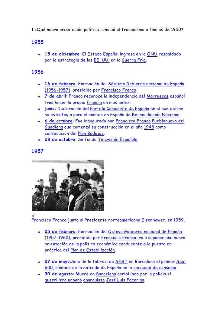 1.¿Qué nueva orientación política conoció el franquismo a finales de 1950?1955       15 de diciembre: El Estado Español in...