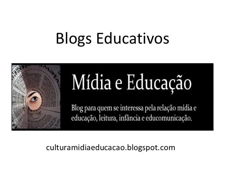 Blogs Educativos culturamidiaeducacao.blogspot.com