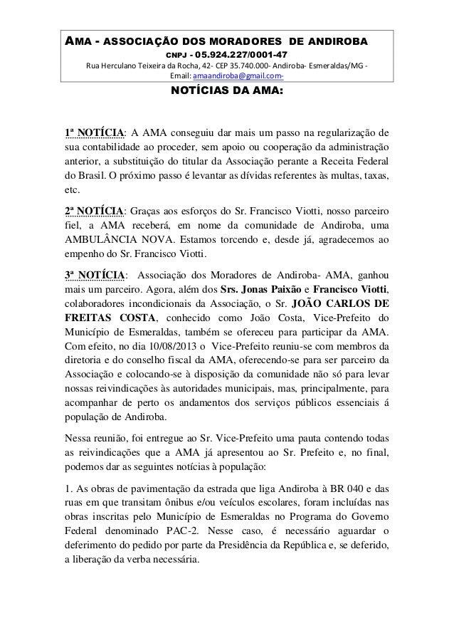 AMA - ASSOCIAÇÃO DOS MORADORES DE ANDIROBA CNPJ - 05.924.227/0001-47 Rua Herculano Teixeira da Rocha, 42- CEP 35.740.000- ...