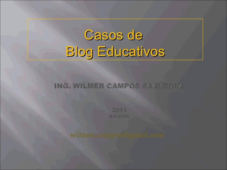 [email_address]   Casos de  Blog Educativos