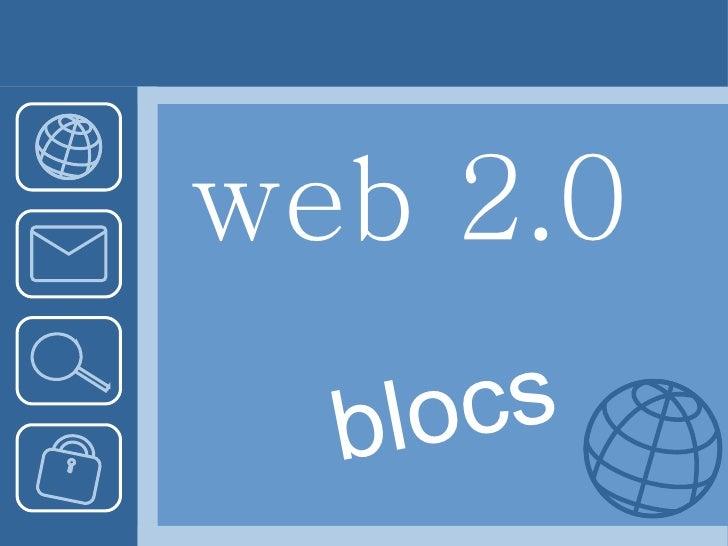 web 2.0 blocs