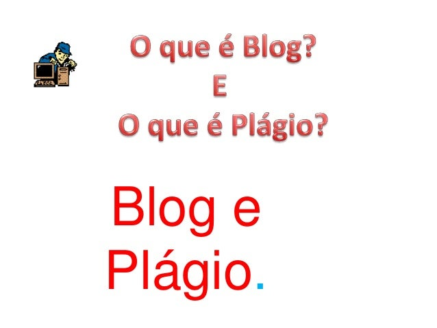 Blog e Plágio.
