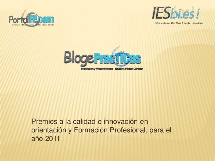 Premios a la calidad e innovación enorientación y Formación Profesional, para elaño 2011