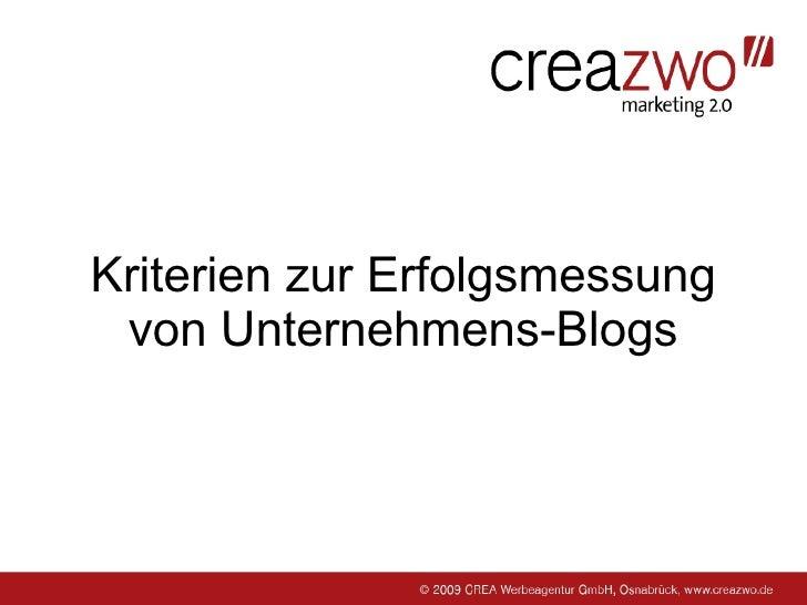 Kriterien zur Erfolgsmessung  von Unternehmens-Blogs