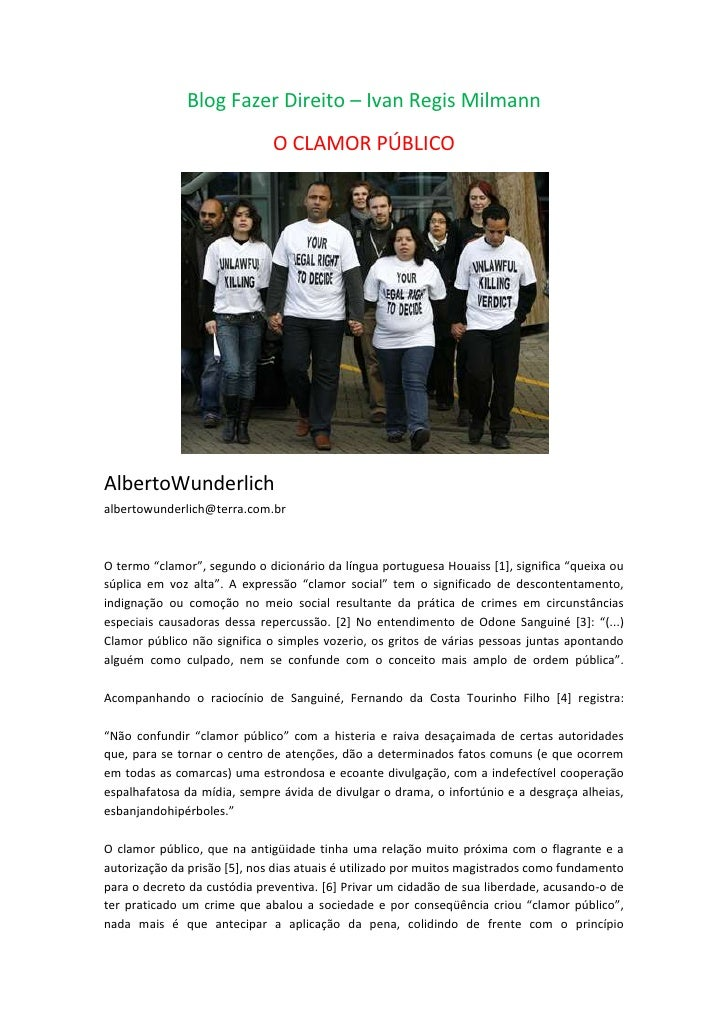 Blog Fazer Direito – Ivan Regis Milmann<br />O CLAMOR PÚBLICO<br />AlbertoWunderlichalbertowunderlich@terra.com.brO termo ...