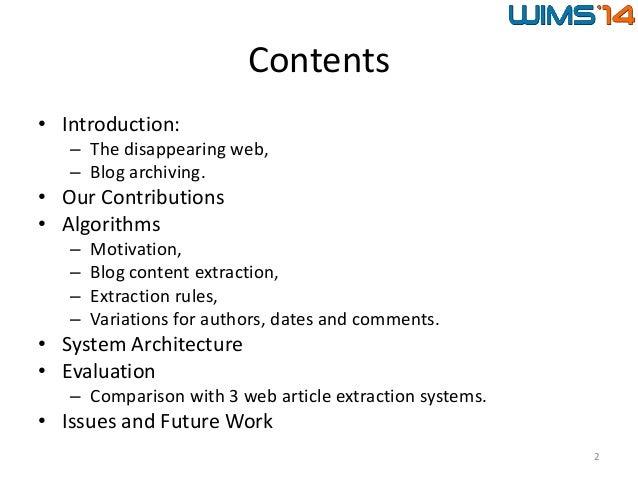BlogForever Crawler: Techniques and algorithms to harvest modern weblogs Presentation at WIMS'14 Slide 2