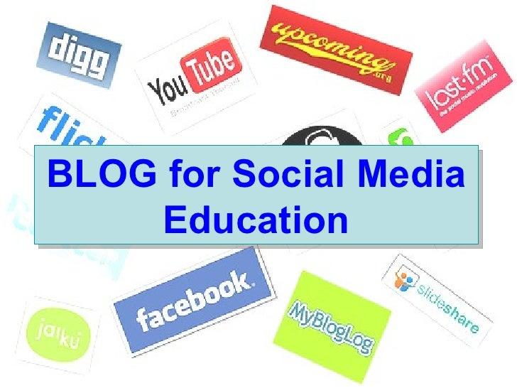 BLOG for Social Media Education