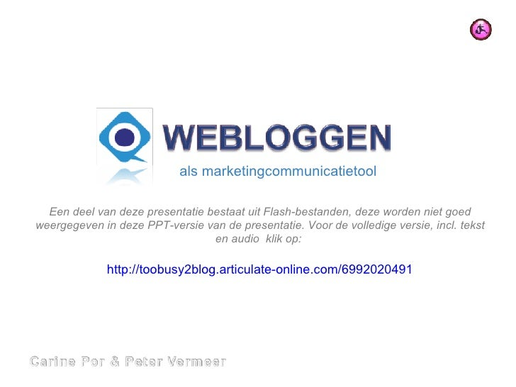 als marketingcommunicatietool Een deel van deze presentatie bestaat uit Flash-bestanden, deze worden niet goed weergegeven...