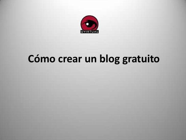 Cómo crear un blog gratuito<br />