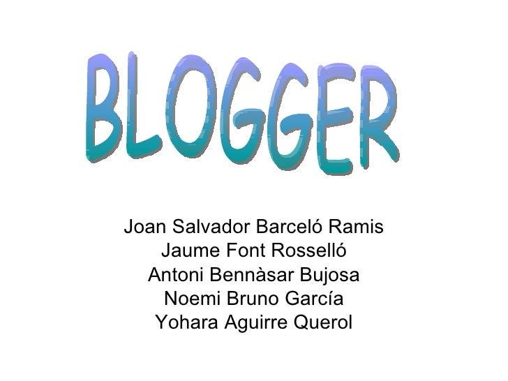Joan Salvador Barceló Ramis Jaume Font Rosselló Antoni Bennàsar Bujosa Noemi Bruno García Yohara Aguirre Querol BLOGGER