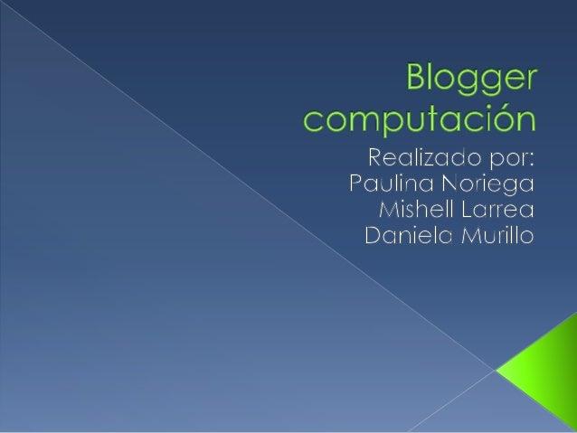    Las ciencias de la computación o ciencias    computacionales (popularmente solo computación) son    aquellas que abarc...