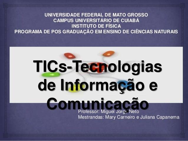 UNIVERSIDADE FEDERAL DE MATO GROSSO CAMPUS UNIVERSITÁRIO DE CUIABÁ INSTITUTO DE FÍSICA PROGRAMA DE POS GRADUAÇÃO EM ENSINO...