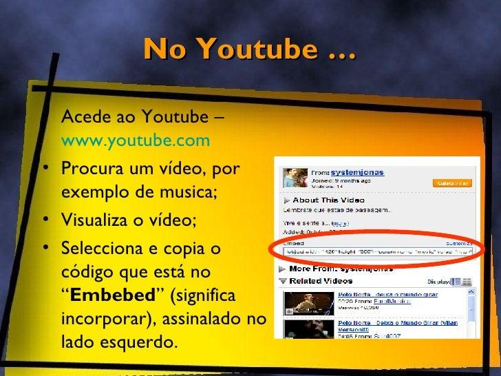 Blogger - Inserir Video Slide 2