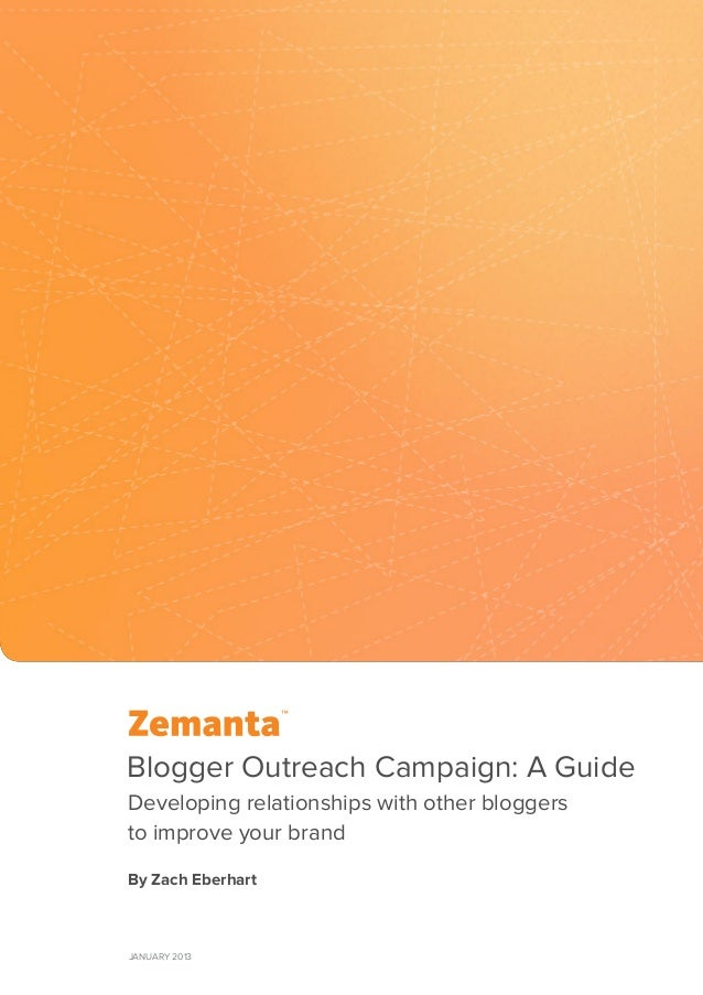Blogger Outreach Campaign: A GuideDeveloping relationships with other bloggersto improve your brandBy Zach EberhartJanuary...