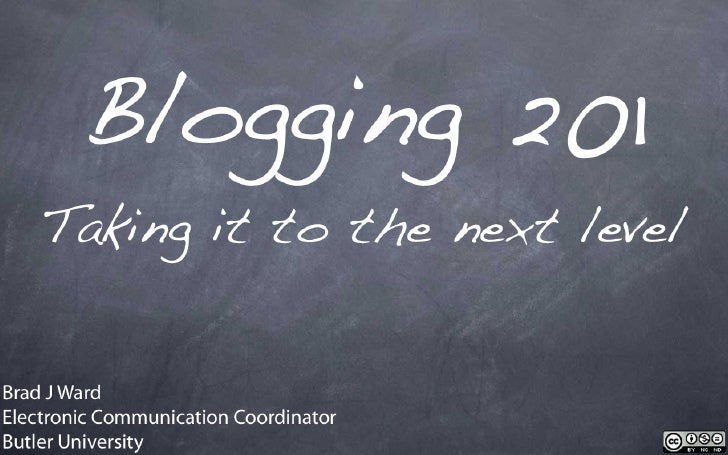 Blogging 201: Taking It To The Next Level