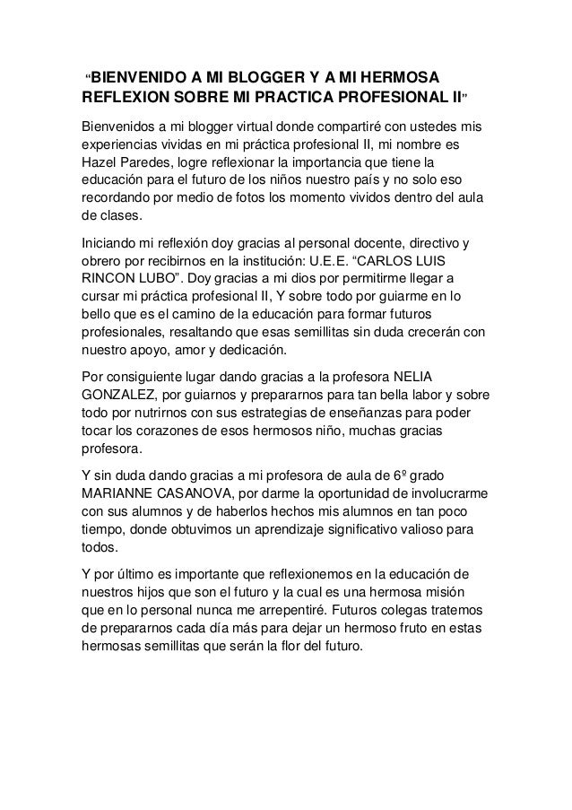 """""""BIENVENIDO A MI BLOGGER Y A MI HERMOSA REFLEXION SOBRE MI PRACTICA PROFESIONAL II"""" Bienvenidos a mi blogger virtual donde..."""