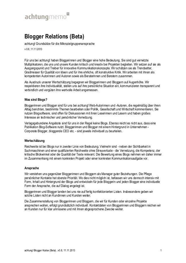 Blogger Relations (Beta) achtung! Grundsätze für die Mikrozielgruppenansprache v 0.8, 11.11.2013  Für uns bei achtung! hab...