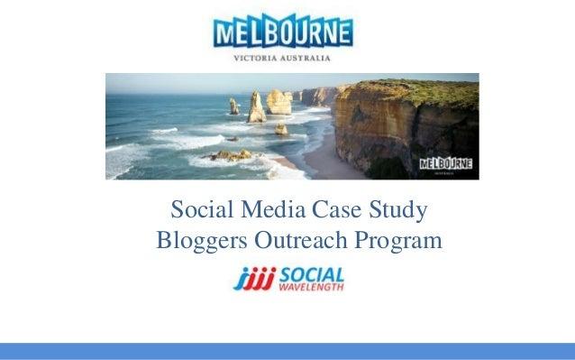 Social Media Case Study Bloggers Outreach Program