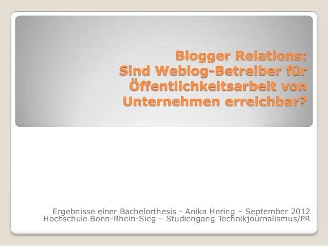 Blogger Relations:                  Sind Weblog-Betreiber für                   Öffentlichkeitsarbeit von                 ...