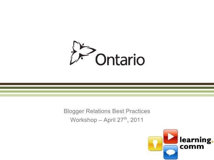 Blogger Relations Best Practices  Workshop – April 27th, 2011