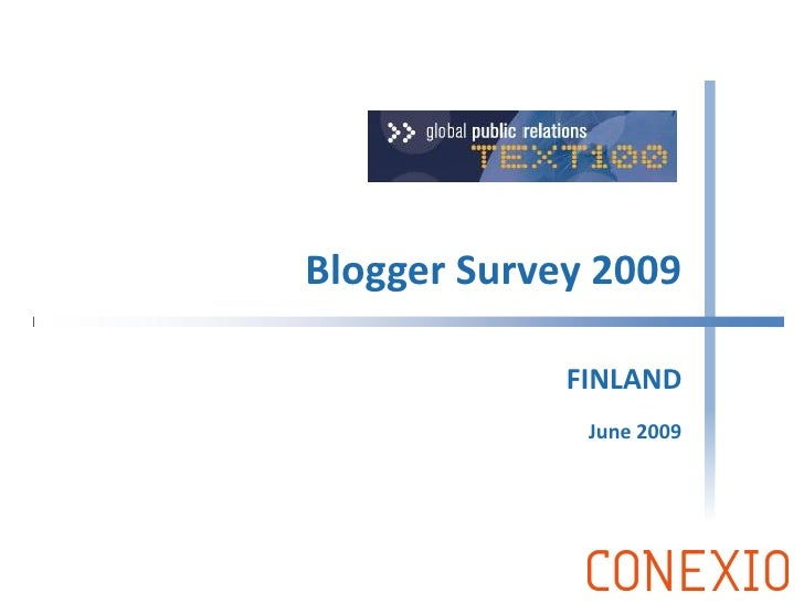Blogger Survey 2009               FINLAND               June 2009