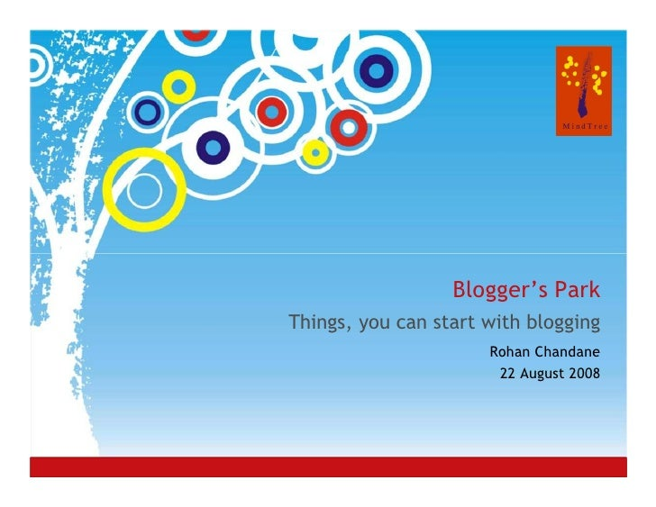 Blogger's Park Things, you can start with blogging                                 Rohan Chandane                         ...