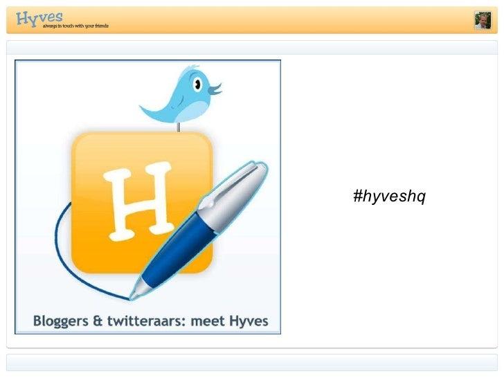 #hyveshq