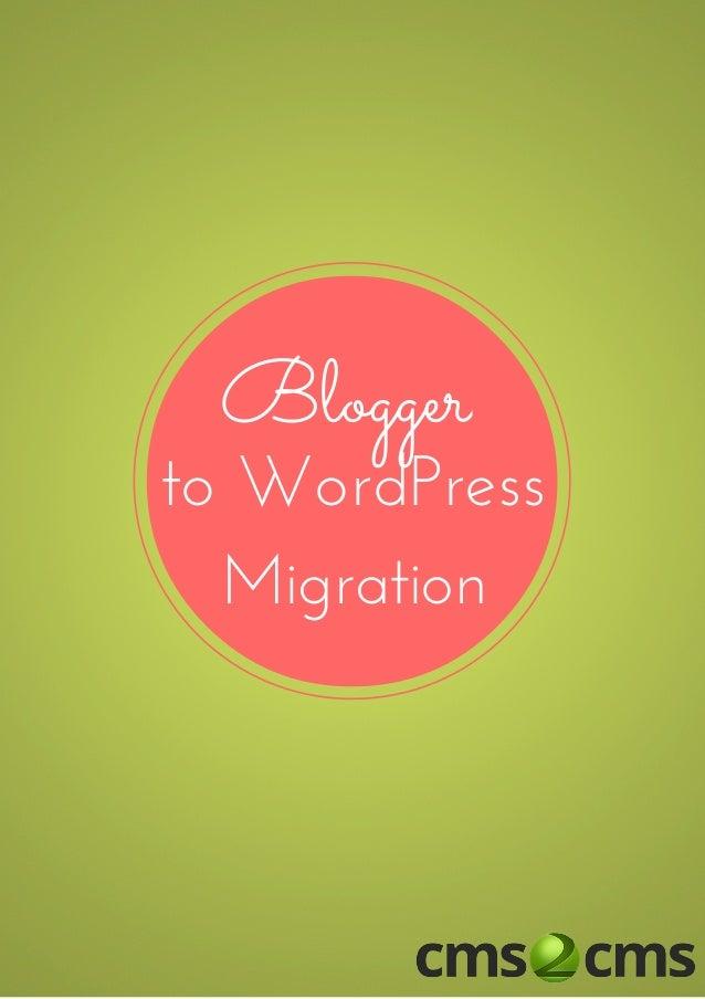 Blogger toWordPress Migration