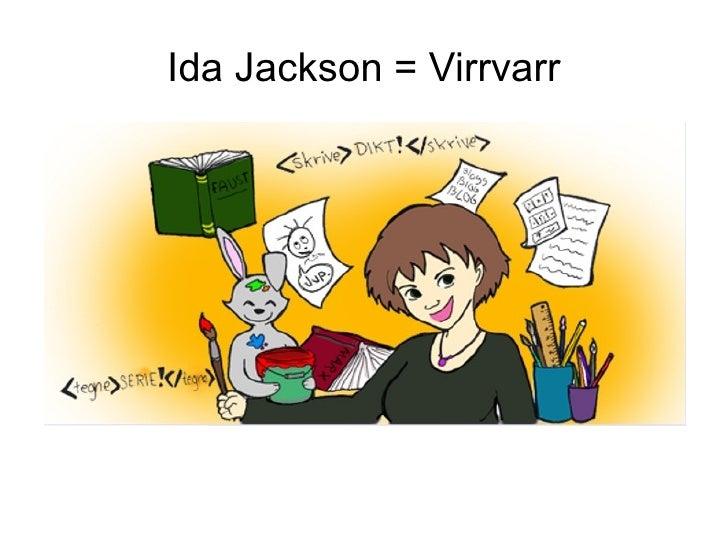 Ida Jackson = Virrvarr
