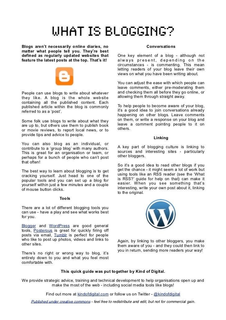 What is blogging?Blogs aren't necessarily online diaries, no                               Conversationsmatter what people...