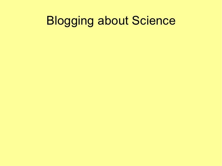 Blogging about Science