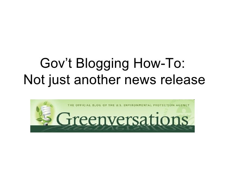 Gov't Blogging How-To:  Not just another news release