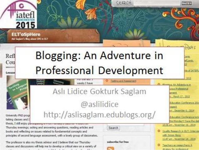 Why Blog? • Seven reasons why teachers should blog