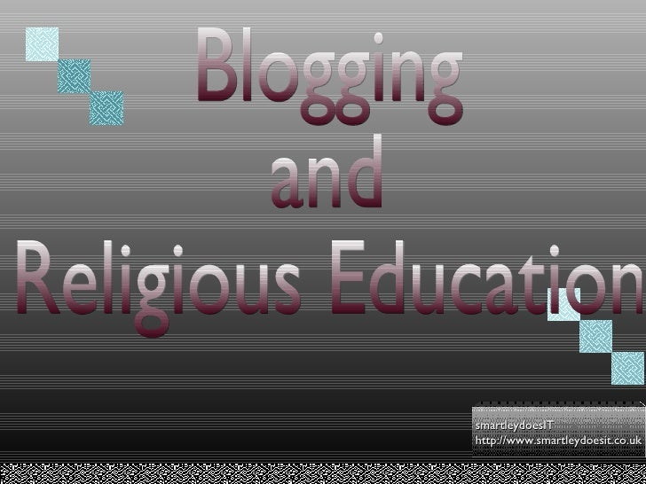 Blogging and  Religious Education
