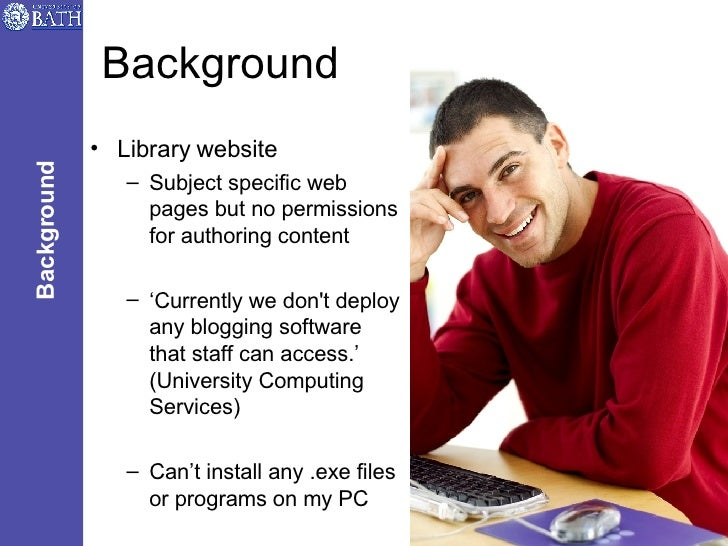 Background <ul><li>Library website </li></ul><ul><ul><li>Subject specific web pages but no permissions for authoring conte...